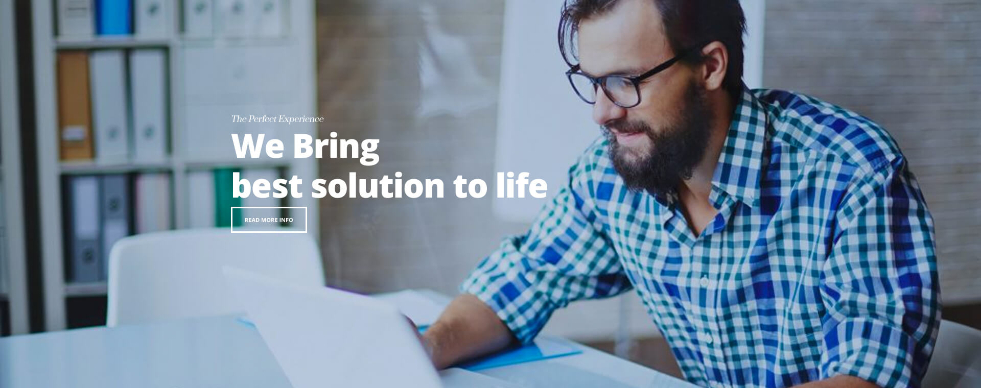 We Bring best solution to life